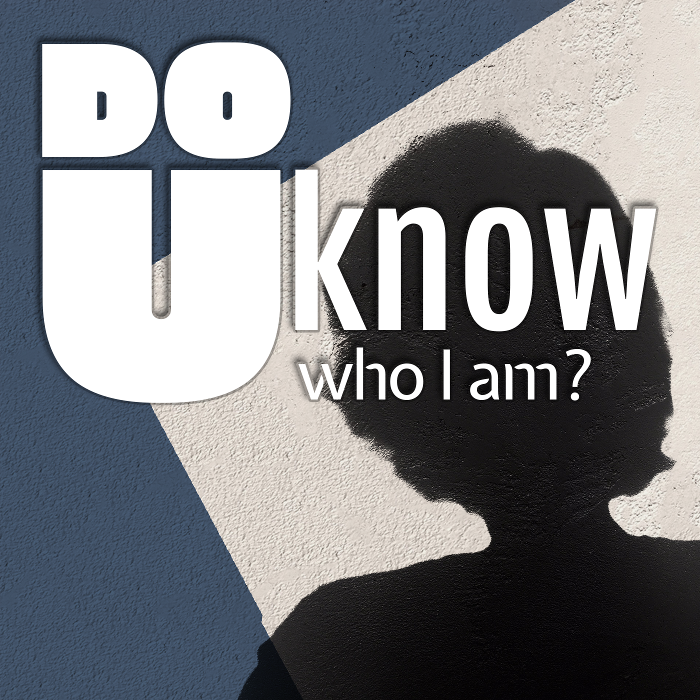 DoUKnowWhoIAm?